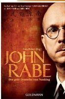 John Rabe - Der gute Deutsche von Nanking von Erwin Wickert