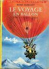 René Guillot = LE VOYAGE EN BALLON