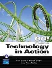 Technology in Action by Alan Evans, Kendall Martin and Mary Anne Poatsy (2007, C
