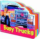 BUSY TRUCKS at Work Children's Reading Picture Board Book Toddlers to explore