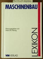 Lexikon Maschinenbau VDI-Verlag von Heinz M. Hiersig