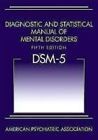 Diagnostic and Statistical Manual of Mental Disorders -DSM-5 by American APA