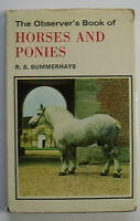 1973 The Observer's Book of Horses and Ponies no 9 by R S Summerhays 1244.273