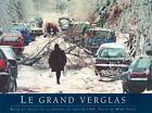 Le grand verglas (French Edition)