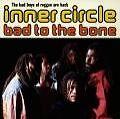 CD✇Audio INNER CIRCLE ✵ Bad To The Bone (1992) ✵ TOP ZUSTAND!