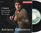 ADRIANO CELENTANO disco EP 45 giri STAMPA SPAGNOLA made in SPAIN IL TANGACCIO +3