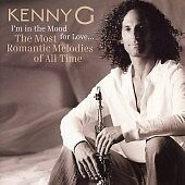 KENNY G IM IN THE MOOD FOR LOVE THE MOST ROMANTIC BRAND NEW SEALED CD