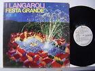 I LANGAROLI disco LP 33 giri FESTA GRANDE VOL.3 made in Italy STAMPA ITALIANA
