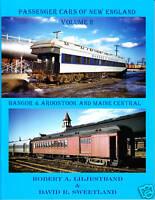 Passenger Cars of New England Volume 2,  BAR & MEC Railroad Book