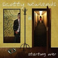 Starting Over by Scotty Newlands (CD, Sep-2012, Blue Sapphire Music)