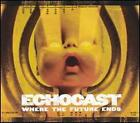 1126 //ECHOCAST WHERE THE FUTURE ENDS CD NEUF