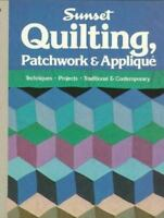 Quilting, Patchwork & Applique by Sunset Publishing Staff (1981, Paperback)#1639