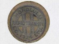 HONOLULU RAPID TRANSIT CO. LTD. VINTAGE-TOKEN-1924-ONE FULL FARE-USED-AS IS!