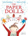 The Paper Dolls by Julia Donaldson (Paperback, 2013)