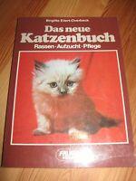 Das neue Katzenbuch von Brigitte Eilert-Overbeck (Rassen-Aufzucht-Pflege)