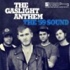 The Gaslight Anthem - '59 Sound (2008)