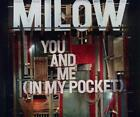 MILOW / YOU AND ME ( IN MY POCKET ) * NEW SINGLE-CD * NEU *