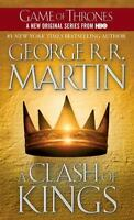 A Clash of Kings Song of Ice and Fire Book 2 George R R Martin Game of Thrones