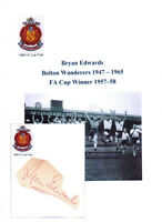 BRYAN EDWARDS BOLTON WANDERERS 1947-1965 FA CUP 1958 ORIGINAL HAND SIGNED CARD