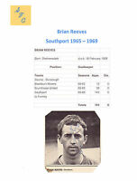 BRIAN REEVES SOUTHPORT 1965-1969 ORIGINAL HAND SIGNED SMALL PICTURE GOOD CON