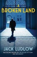 Broken Land, A (Roads to War), New, Jack Ludlow Book