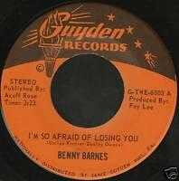 "BENNY BARNES i'm so afraid of losing you usa 7"" WS EX/"
