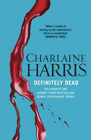 Definitely Dead: A True Blood Novel by Charlaine Harris (Paperback, 2011)