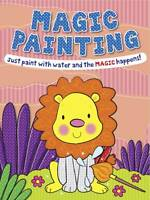 Magic Painting Lion: Just Paint with Water and the Magic Happens! NEW BOOK