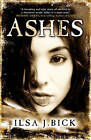 Ashes by Ilsa J. Bick (Paperback) NEW BOOK