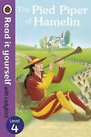 The Pied Piper of Hamelin - Read it Yourself with Ladybird: Level 4 by Pengui...
