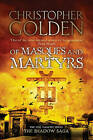 Of Masques and Martyrs by Christopher Golden (Paperback, 2010) New Book