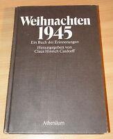 WEIHNACHTEN 1945 - Ein Buch der Erinnerungen  Claus Hinrich Casdorff  Hardcover