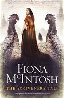 Scrivener's Tale by Fiona McIntosh (Paperback) New Book
