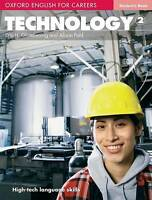 Oxford English for Careers: Technology 2: Technology 2: Student's Book-ExLibrary