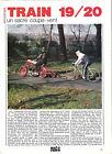 TRAIN 19/20 - MOTO VELO / 1988 ARTICLE PRESSE REPORTAGE COUPURE MAGAZINE