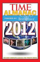 Time Almanac 2012: Powered By Encyclopedia Britannica-ExLibrary