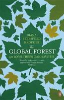 Global Forest: 40 Ways Trees Can Save Us-ExLibrary