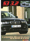 BMW AC SCHNITZER S3 3.2 / 1999 ARTICLE REPORTAGE PRESSE