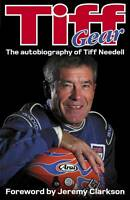 Tiff Gear: The autobiography of Tiff Needell-ExLibrary