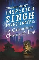 A Calamitous Chinese Killing (Inspector Singh Investigates)-ExLibrary