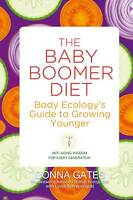 Baby Boomer Diet: Body Ecology's Guide to Growing Younger-ExLibrary