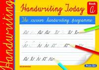 Handwriting Today Book A: Book A