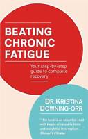 Beating Chronic Fatigue: Your Step-by-Step Guide to Complete Recovery-ExLibrary