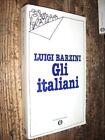Gli italiani Luigi Barzini Oscar Mondadori Mondadori L9 ^
