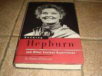 KNOWING HEPBURN & Curious Experiences 1/1HB Prideaux VG Knowing Hepburn and Othe