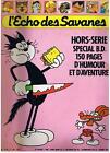 L'ECHO DES SAVANES NOUVELLE SERIE HORS-SERIE N° 2 SPECIAL B.D. BON ETAT