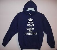 NEW ADULT 'KEEP CALM AND CARRY ON' PERSONALISED HOODY, ANY TEXT, S/M/L/XL/XXL