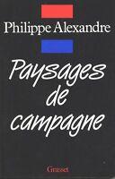 PAYSAGES DE CAMPAGNE -Philippe Alexandre - LISA