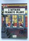 EDGAR P. JACOBS / BLAKE ET MORTIMER T.12 : L'AFFAIRE FRANCIS BLAKE -E.O.