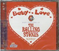 THE ROLLING STONES BABY LOVE VERSIONS SEALED CD 2012 MUSIC FOR CHILDREN & BABIES